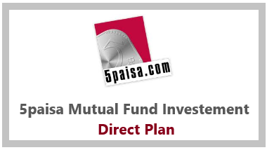 5paisa Mutual Fund Investment Direct Plans