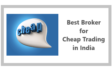 Top 10 Discount Brokers for Cheap Trading in India