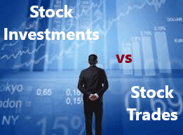 Differences Between Stock Investments and Stock Trades