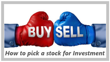 How to pick a Stock for Investment
