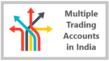 Multiple Trading Accounts in India