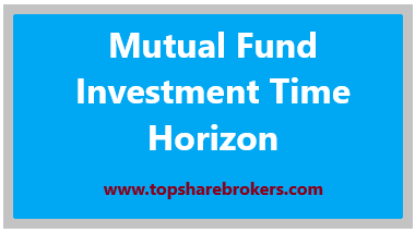 Choosing the Right Investment Horizon for Your Mutual Fund