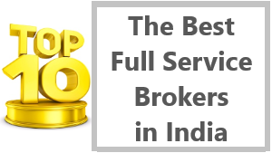 The Best Full Service Brokers in India