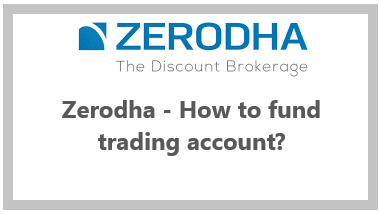 How can I Fund my Zerodha Trading Account