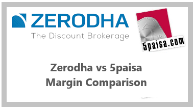 Zerodha vs 5paisa Margin Comparison
