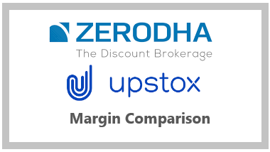 Zerodha vs Upstox Margin Comparison