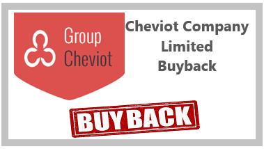 Cheviot Company Ltd Buyback offer