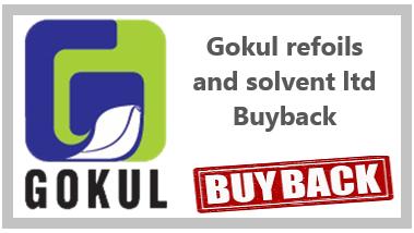 Gokul Refoils and Solvent Limited Buyback offer