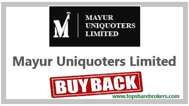 Mayur Uniquoters Limited Buyback offer