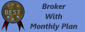 Best Brokers by Monthly Plans in India