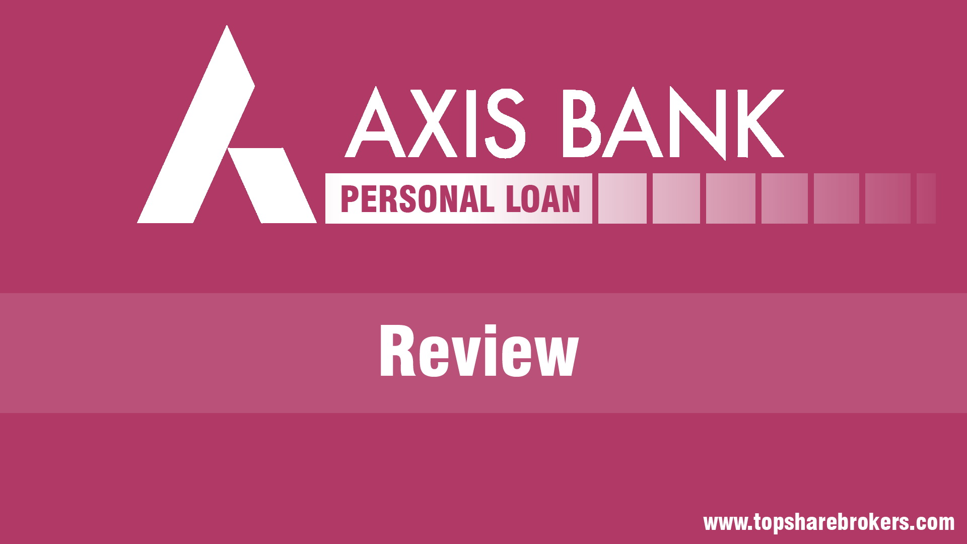 Axis Bank Personal Loan Interest Rates Fees And Charges