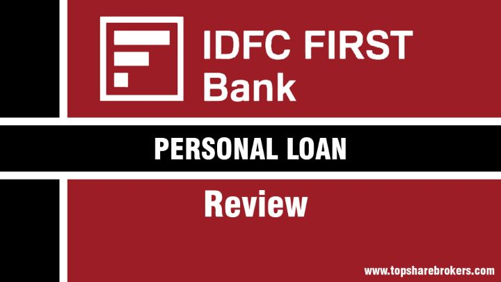 Idfc First Personal Loan Review Eligibility Interest Rate