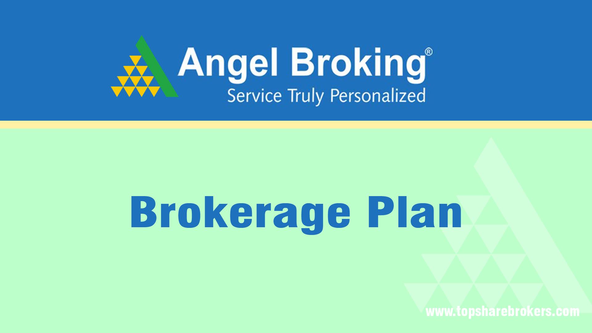 Angel Broking Rs 20 Brokerage Plan Free Delivery Brokerage Charges List 2020