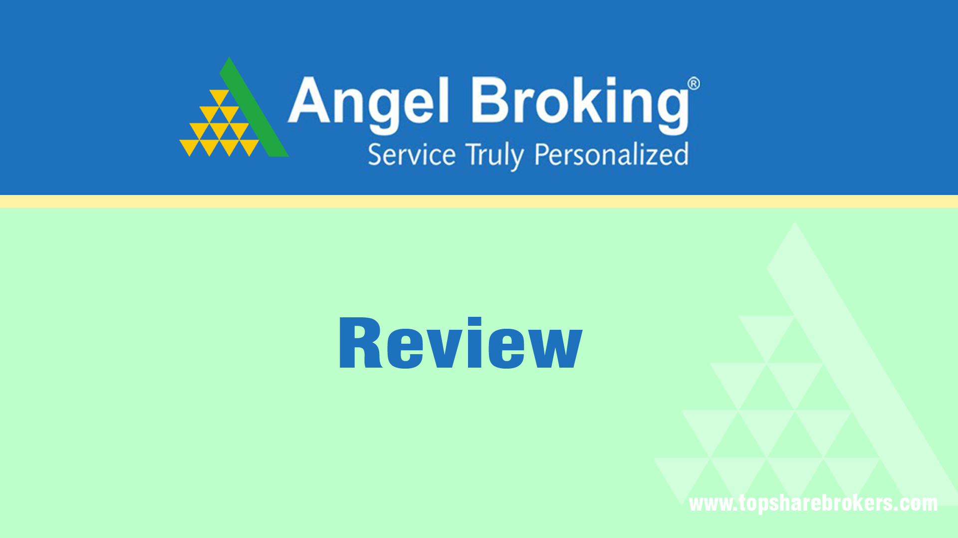 Angel Broking Review Largest Full Service Broker