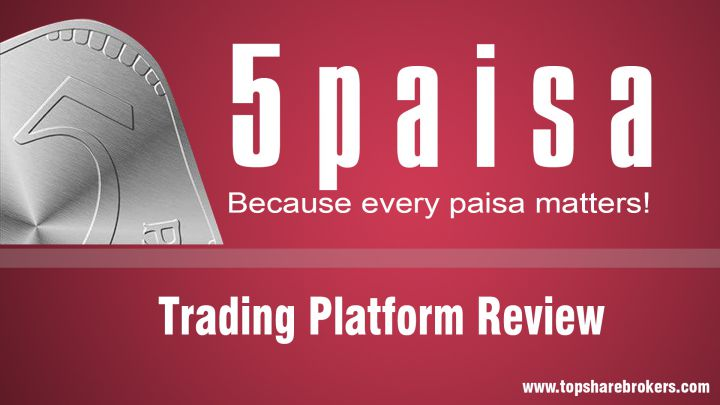 5paisa Capital Ltd Trading Platform Review
