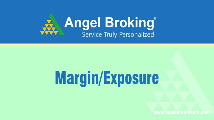 Angel Broking Margin/Exposure