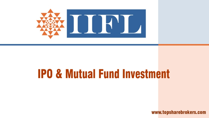 India Infoline Limited IPO and Mutual Funds Investment