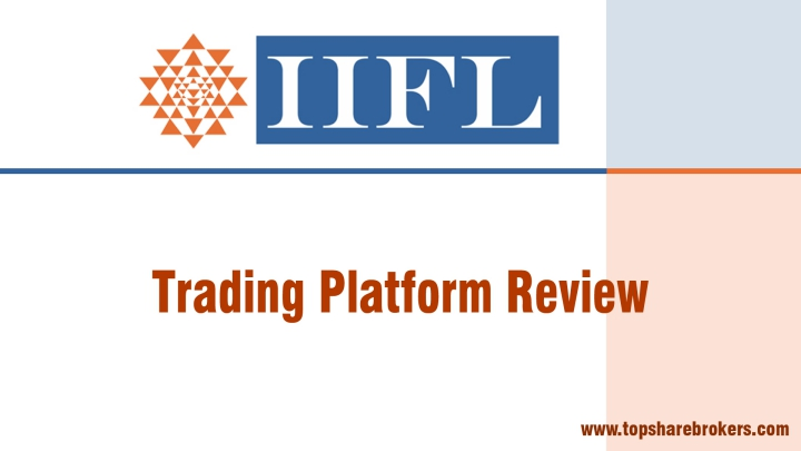 India Infoline Limited Trading Platform Review