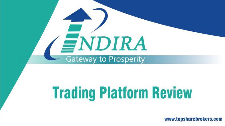 Indira Securities Trading Platforms  Top Share Broker 2020