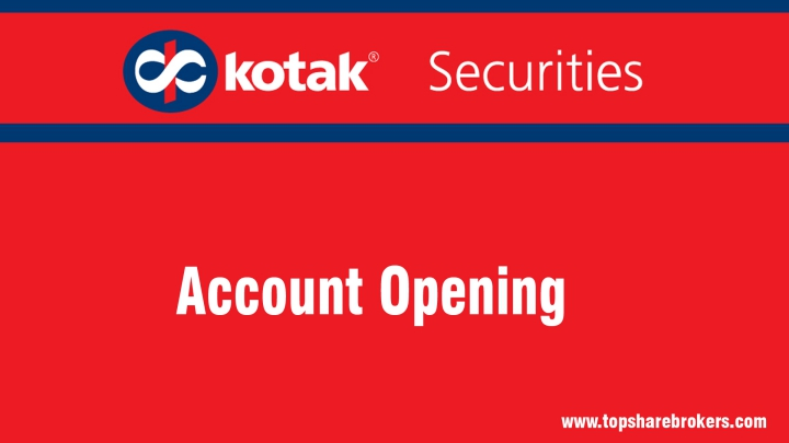 Kotak Securities Ltd Account Opening