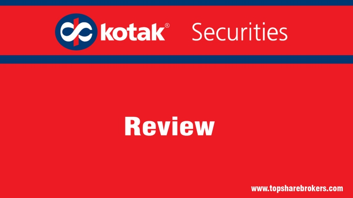 Kotak Securities Ltd Review
