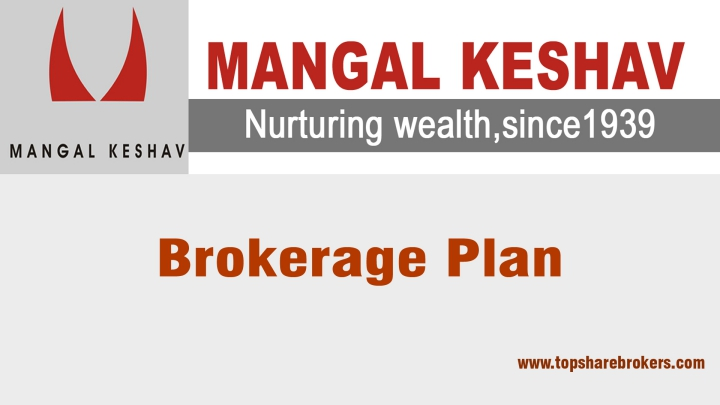 Mangal Keshav Securities Brokerage Plan Details