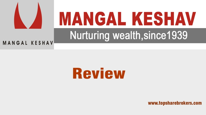Mangal Keshav Securities Review