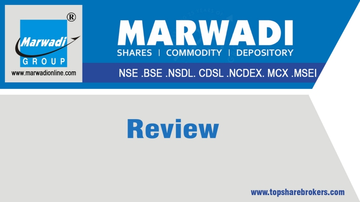 Marwadi Group Review