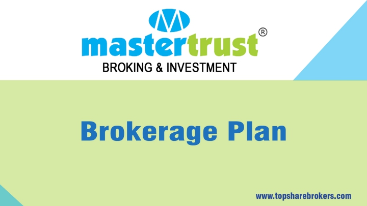 MasterTrust Brokerage Plan Details