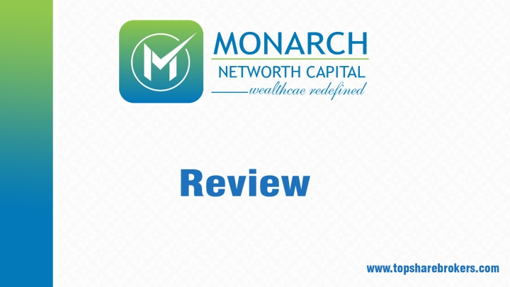 Monarch Networth Capital Ltd Review