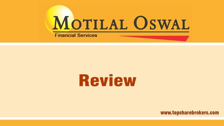 Motilal Oswal Securities Ltd Review