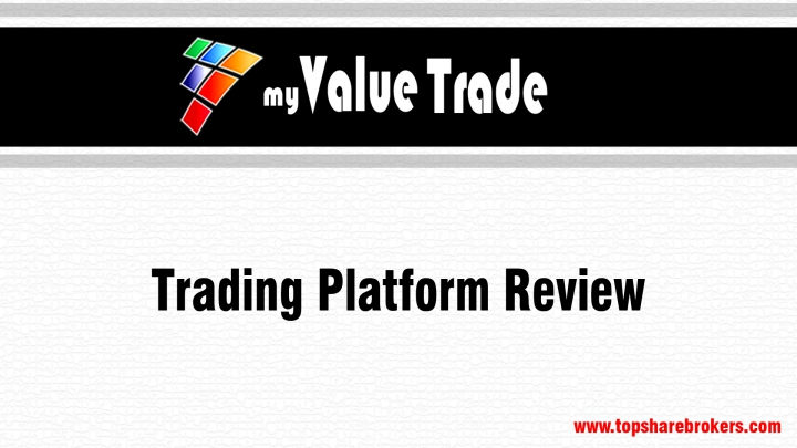 MyValueTrade Trading Platform Review