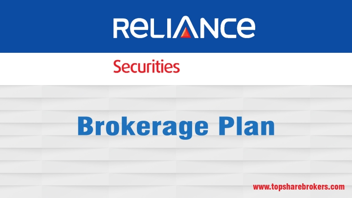 Reliance Securities Limited Brokerage Plan Details