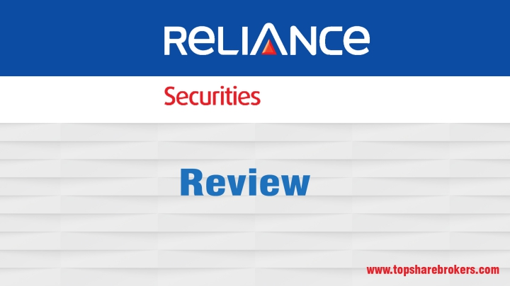 Reliance Securities Limited Review
