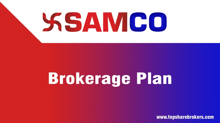 SAMCO Brokerage Plan Details