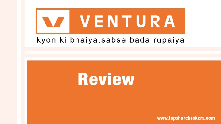 Ventura Securities Ltd Review