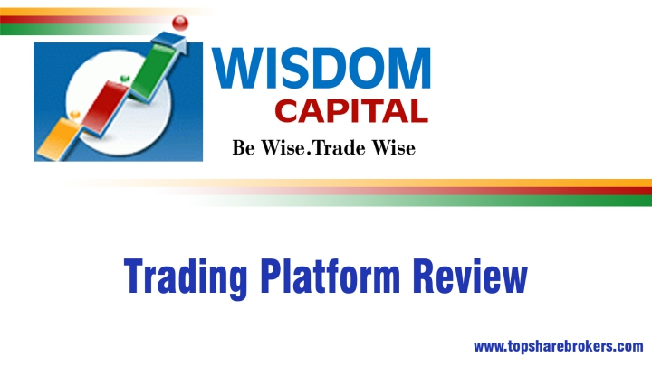 Wisdom Capital Trading Platform Review