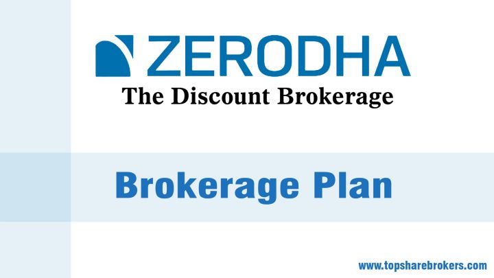 Zerodha Brokerage Plan Details