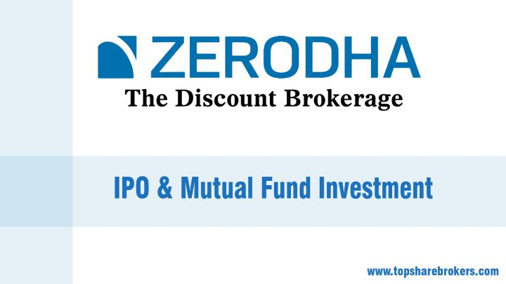 Zerodha IPO and Mutual Funds Investment
